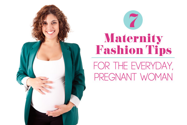 7-Maternity-Fashion-Tips