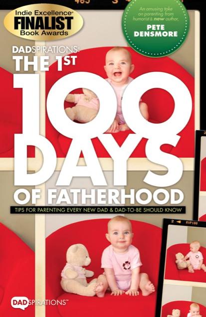 The 1st 100 Days of Fatherhood.