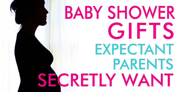 Baby Shower Gifts Parents Secretly Want