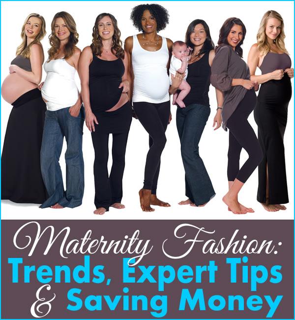 Maternity Fashion: Trends, Tips & Money-Saving Tricks
